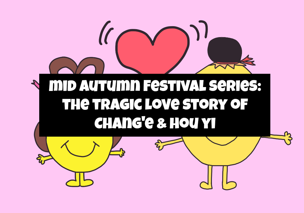 Mid Autumn Love Story of Chang E and Hou Yi. thesmoodiaries.com