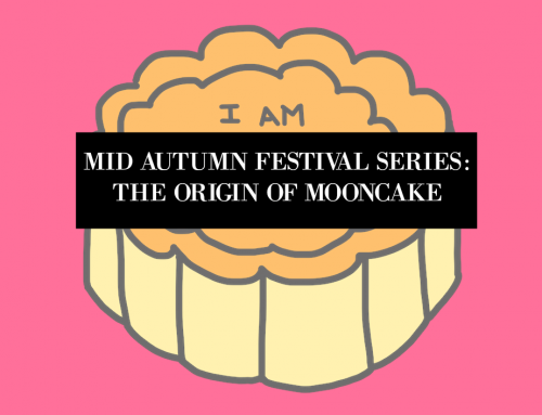CHINESE MID AUTUMN FESTIVAL AND THE HISTORY OF MOONCAKES