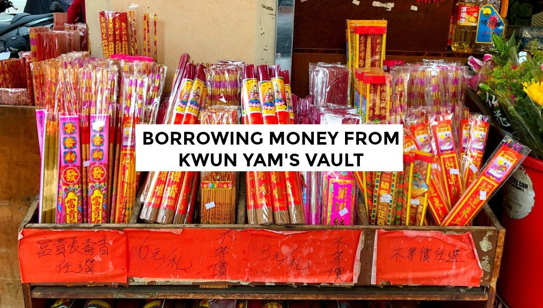 Borrowing Money from Kwun Yam. thesmoodiaries.com